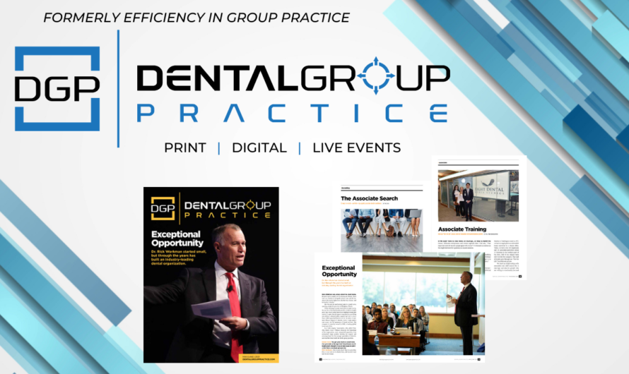 Efficiency in Group Practice Magazine rebranded to Dental Group Practice Magazine